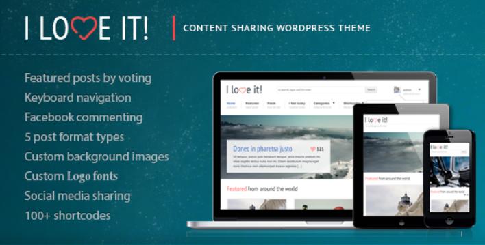I Love It! – Content Sharing WordPress Theme